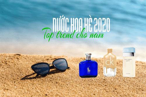 nuoc hoa he cho nam 2020 avy.com