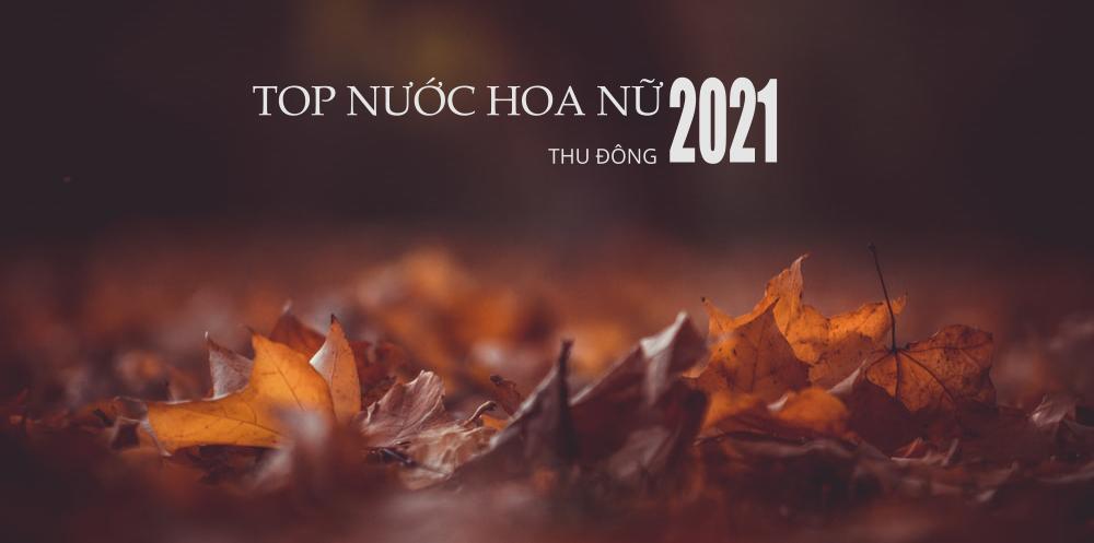Danh sách top nước hoa nữ thu đông 2021